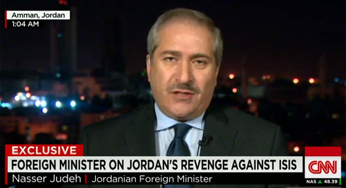 وزير الخارجية الأردني لـCNN: هذه هي البداية فقط وسنلاحق عناصر داعش أينما كانوا بكل ما أوتينا من قوة