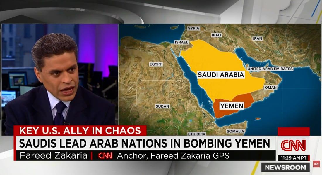 فريد زكريا عن عاصفة الحزم لـCNN: أمران يقلقان السعودية.. وهناك لعبة قوى بين طهران والرياض بدأت بسوريا والآن في اليمن