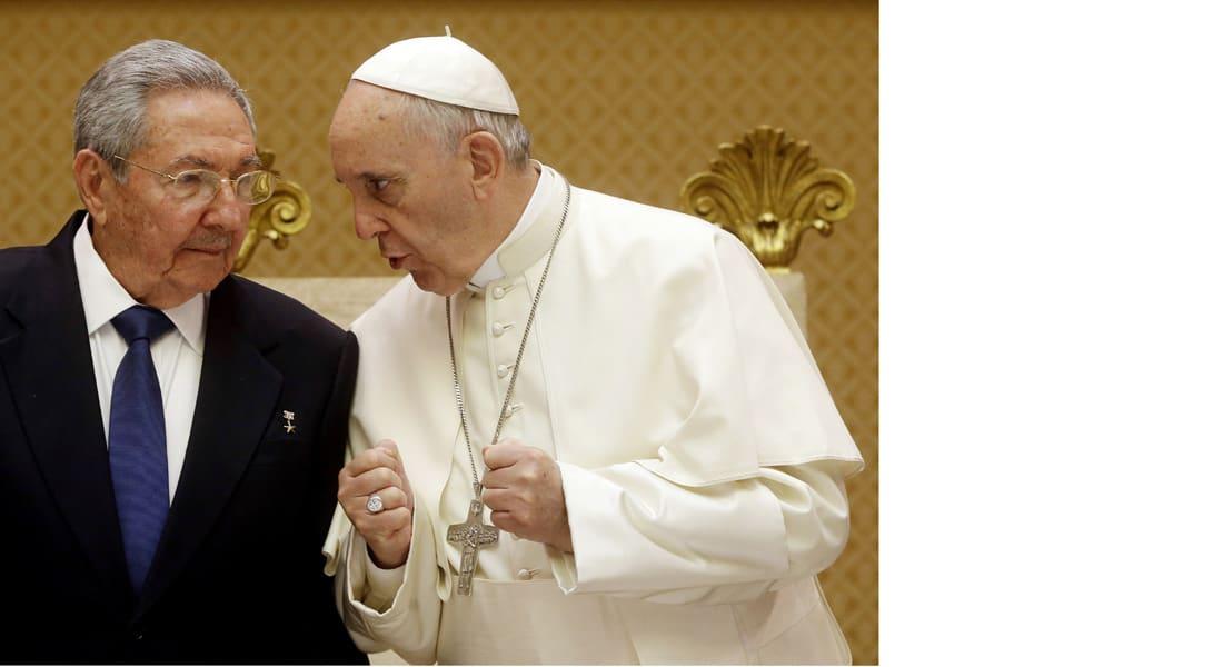 """هل انتهت الشيوعية في كوبا؟ بعد لقائه مع البابا.. راؤول كاسترو: أنا يسوعي """"إلى حد ما"""""""