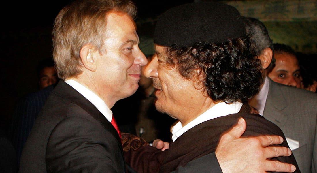 وثائق رسمية بريطانية تكشف: بلير نصح القذافي بالرحيل والبحث عن مكان آمن قبل الإطاحة به