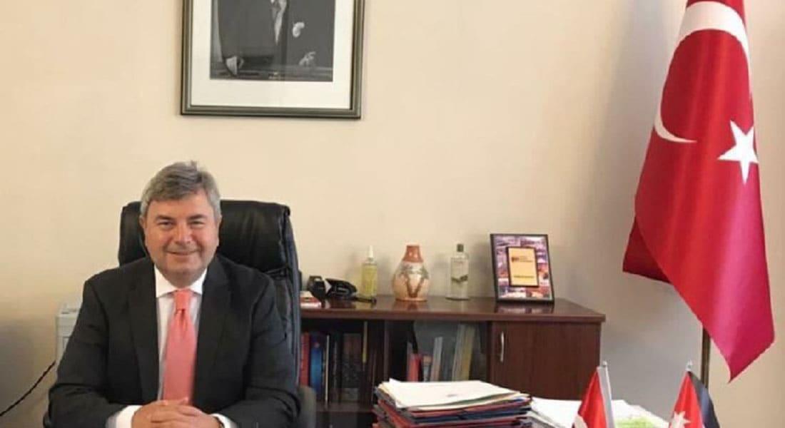 سفير تركيا بالأردن: عملية عفرين غير محددة بزمان أو مكان ولا اتصالات مع الأسد