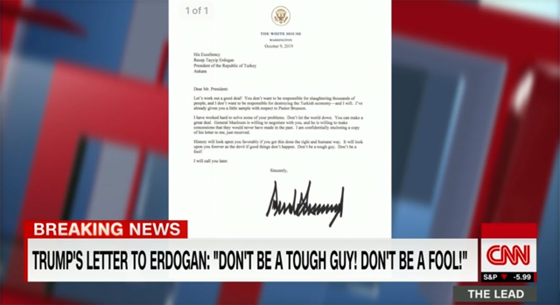"""كشف رسالة ترامب لاردوغان يثير ضجة.. وعبدالرحمن بن مساعد: يكفي آخر 3 كلمات """"لا تكن أحمقا"""""""