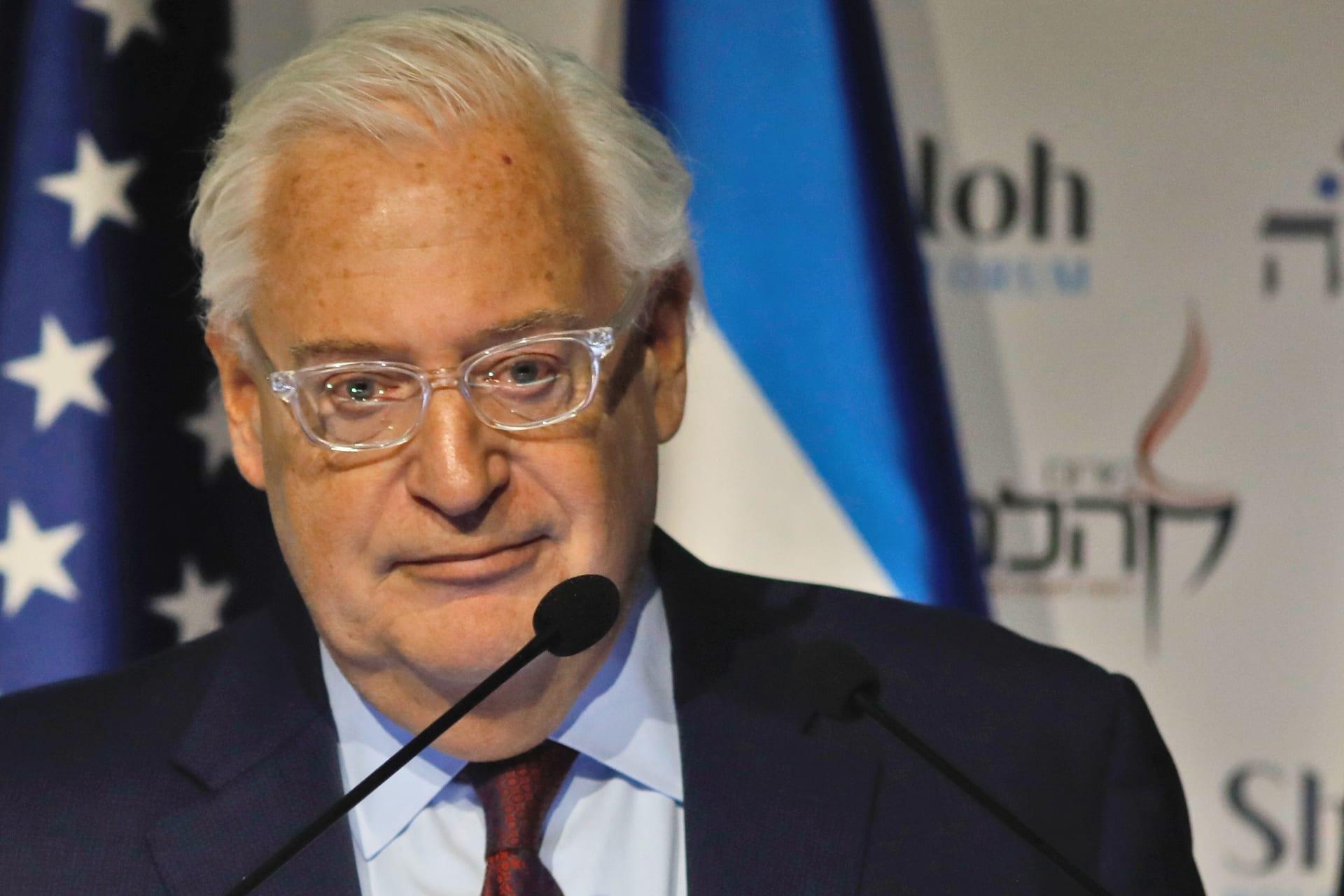 السفير الأمريكي لدى إسرائيل ديفيد فريدمان
