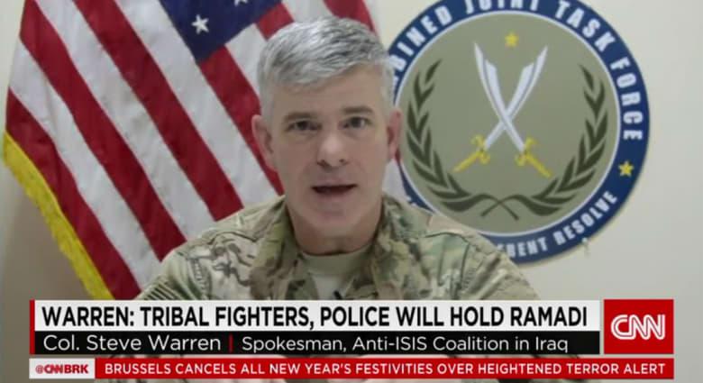 المتحدث باسم التحالف ضد داعش لـCNN: الجيش والعشائر سيحافظون على الرمادي.. ويصعب التنبؤ بموعد عمليات تحرير الموصل