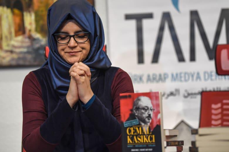 خديجة جنكيز: أعتقد أن الملك سلمان لديه ضمير لكشف قتلة خاشقجي