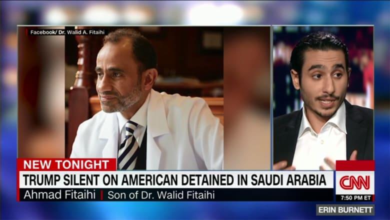 نجل الطبيب المحتجز في السعودية وليد فتيحي يتحدث لـCNN عن لحظة اعتقال والده ويوجه رسالة