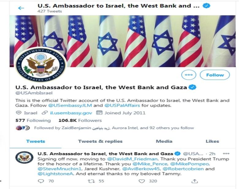 حساب السفير الأمريكي إلى إسرائيل يغير تعريفه ليشمل الضفة الغربية وغزة