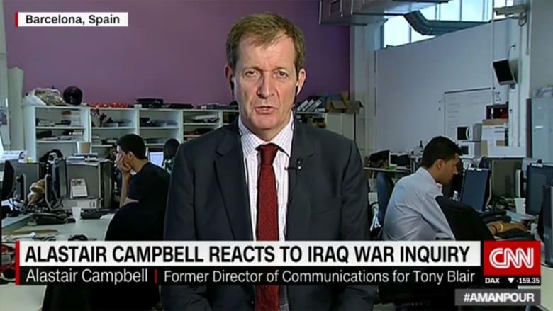 """رئيس الاتصالات السابق لتوني بلير يبدي لـCNN رأيه بـ""""تقرير تشيلكوت"""": كان على رئيس الوزراء اتخاذ قرار صعب"""