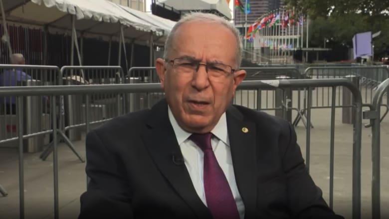لعمامرة لـCNN: الجزائر صبرت على انتهاكات المغرب ولن نقبل المزيد