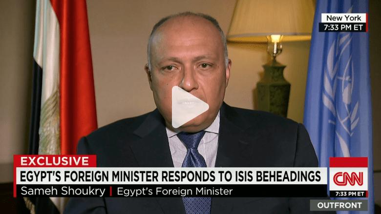 """سامح شكري: لا نعترف إلا بحكومة طبرق وضربات جيشنا ضد داعش كانت """"جراحية"""""""