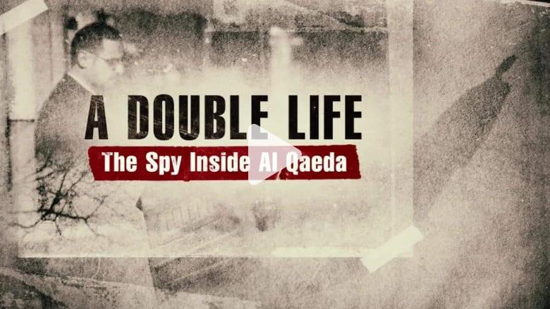 حصريا لـCNN.. جاسوس سابق يتحدث عن الحياة المزدوجة داخل القاعدة